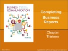 Lecture Business communication: Developing leaders for a networked world: Chapter 13 - Peter W. Cardon