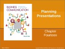 Lecture Business communication: Developing leaders for a networked world: Chapter 14 - Peter W. Cardon