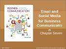 Lecture Business communication: Developing leaders for a networked world: Chapter 7 - Peter W. Cardon