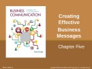 Lecture Business communication: Developing leaders for a networked world: Chapter 5 - Peter W. Cardon