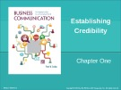 Lecture Business communication: Developing leaders for a networked world: Chapter 1 - Peter W. Cardon