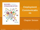 Lecture Business communication: Developing leaders for a networked world: Chapter 16 - Peter W. Cardon