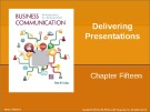Lecture Business communication: Developing leaders for a networked world: Chapter 15 - Peter W. Cardon