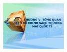 Bài giảng Chính sách thương mại quốc tế: Chương 5 - Mai Thị Phượng