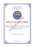 Khóa luận tốt nghiệp: Thực trạng công tác quản lý thuế GTGT tại Chi cục thuế thành phố Huế