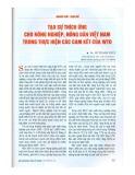Tạo sự thích ứng cho nông nghiệp, nông dân Việt Nam trong thực hiện các cam kết của WTO