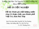 Đồ án tốt nghiệp: Đánh giá chất lượng nước sông Lô đoạn chảy qua thành phố Việt Trì, tỉnh Phú Thọ - SVTH. Nguyễn Thị Thu Phương