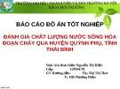Đồ án tốt nghiệp: Đánh giá chất lượng nước sông Hóa đoạn chảy qua huyện Quỳnh Phụ, tỉnh Thái Bình