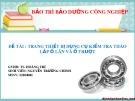 Bảo trì bảo dưỡng công nghiệp: Trang thiết bị dụng cụ kiểm tra tháo lắp ổ lăn và ổ trượt