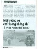 Môi trường và chất lượng không khí ở Việt Nam như thế nào?