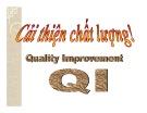 Bài giảng Cải thiện chất lượng! (Quality Improvement QI)