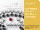 Lecture Lesikar's business communication: Connecting in a digital world (13/e): Chapter 8 - Kathryn Rentz, Paula Lentz