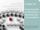 Lecture Lesikar's business communication: Connecting in a digital world (13/e): Chapter 15 - Kathryn Rentz, Paula Lentz