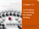 Lecture Lesikar's business communication: Connecting in a digital world (13/e): Chapter 17 - Kathryn Rentz, Paula Lentz