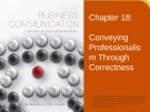 Lecture Lesikar's business communication: Connecting in a digital world (13/e): Chapter 18 - Kathryn Rentz, Paula Lentz