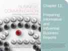Lecture Lesikar's business communication: Connecting in a digital world (13/e): Chapter 11 - Kathryn Rentz, Paula Lentz