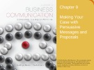 Lecture Lesikar's business communication: Connecting in a digital world (13/e): Chapter 9 - Kathryn Rentz, Paula Lentz