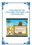 Tổng hợp đề thi Violympic Toán học lớp 3 năm 2015-2016