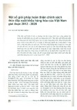 Một số giải pháp hoàn thiện chính sách thúc đẩy xuất khẩu hàng hóa của Việt Nam giai đoạn 2012 - 2020