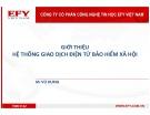 Bài giảng Giới thiệu hệ thống giao dịch điện tử bảo hiểm xã hội