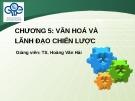 Bài giảng Quản trị chiến lược: Chương 5 - TS. Hoàng Văn Hải