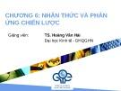 Bài giảng Quản trị chiến lược: Chương 6 - TS. Hoàng Văn Hải