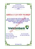 Khóa luận tốt nghiệp: Quản trị rủi ro tín dụng đối với khách hàng cá nhân tại Ngân hàng thương mại cổ phần Ngoại Thương Việt Nam chi nhánh Huế