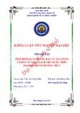 Khóa luận tốt nghiệp: Tình hình quản lý vốn đầu tư xây dựng cơ bản từ ngân sách nhà nước trên địa bàn Thị xã Hương Thủy - tỉnh Thừa Thiên Huế