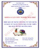 Khóa luận tốt nghiệp Kinh tế và phát triển: Hiệu quả sử dụng vốn đầu tư xây dựng cơ bản từ Ngân sách nhà nước trên địa bàn huyện Hướng Hóa