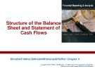 Lecture Financial reporting and analysis (6/e) - Chapter 4: Structure of the balance sheet and statement of cash flows