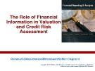 Lecture Financial reporting and analysis (6/e) - Chapter 6: The role of financial information in valuation and credit risk assessment