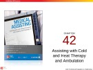 Lecture Medical assisting: Administrative and clinical procedures with anatomy and physiology (4/e) – Chapter 42
