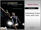 Lecture Project management: The managerial process (5/e): Chapter 5 - Erik W. Larson, Clifford F. Gray