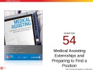 Lecture Medical assisting: Administrative and clinical procedures with anatomy and physiology (4/e) – Chapter 54