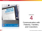 Lecture Medical assisting: Administrative and clinical procedures with anatomy and physiology (4/e) – Chapter 4