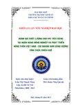 Khóa luận tốt nghiệp: Đánh giá chất lượng cho vay tiêu dùng tại Ngân hàng Nông nghiệp và Phát triển Nông thôn Việt Nam - Chi nhánh Nam Sông Hương Tỉnh Thừa Thiên Huế