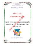 Khóa luận tốt nghiệp: Chuỗi cung sản phẩm chuối trên địa bàn huyện Hướng Hóa, tỉnh Quảng Trị