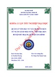 Khóa luận tốt nghiệp: Quản lý vốn đầu tư xây dựng cơ bản từ Ngân sách Nhà nước trên địa bàn huyện Bố Trạch, tỉnh Quảng Bình