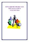 Tổng hợp đề thi học kì 1 môn Toán 10 năm 2015-2016