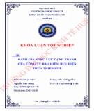 Khóa luận tốt nghiệp Quản trị kinh doanh: Đánh giá năng lực cạnh tranh của Công ty Bảo hiểm Bưu điện Thừa Thiên Huế