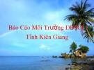 Bài thuyết trình: Báo cáo môi trường ĐBSCL tỉnh Kiên Giang