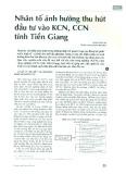 Nhân tố ảnh hưởng thu hút đầu tư vào KCN, CCN tỉnh Tiền Giang