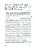 Giải pháp nâng cao chất lượng tín dụng tại Ngân hàng Chính sách Xã hội tỉnh Kiên Giang