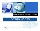 Bài giảng Nhập môn HTML và thiết kế Web: Bài 6 - Cơ bản về CSS