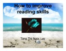 Bài giảng How to improve reading skills