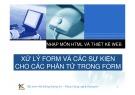 Bài giảng Nhập môn HTML và thiết kế Web: Bài 14 - Xử lý form và các sự kiện cho các phần tử trong form
