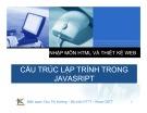 Bài giảng Nhập môn HTML và thiết kế Web: Bài 11 - Cấu trúc lập trình trong JavaSript