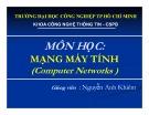 Bài giảng Mạng máy tính (Computer Networks): Chương 1 - Networking Basics