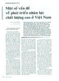 Một số vấn đề về phát triển nhân lực chất lượng cao ở Việt Nam