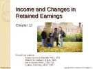 Lecture Financial accounting (15/e) - Chapter 12: Income and changes in retained earnings